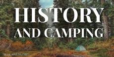 History and Camping   HSLDA Blog