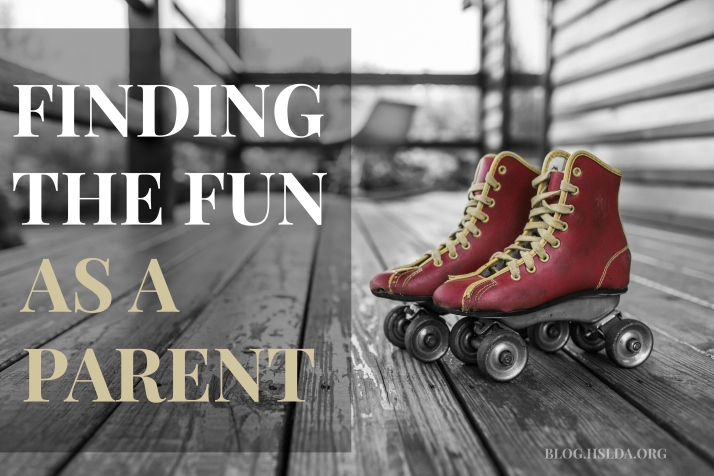 Finding the Fun as a Parent | HSLDA Blog