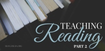 blg-sz-teaching-reading-part-2-carolyn-bales-hslda-blog