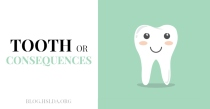 Tooth or Consequences | HSLDA Blog