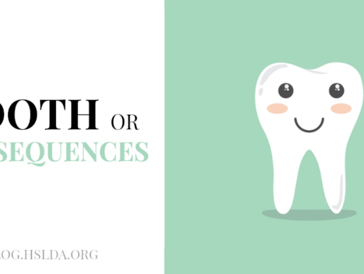 Tooth or Consequences   HSLDA Blog