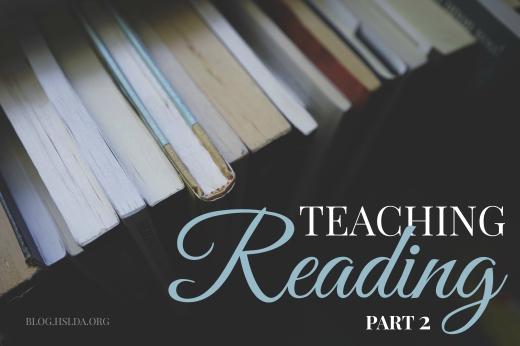 Teaching Reading Part 2 | HSLDA Blog