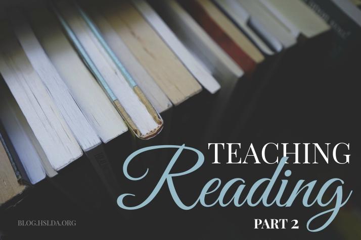 Teaching Reading Part 2   HSLDA Blog