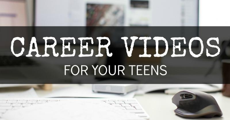 blg-sz-career-videos-for-your-teens-dk-hslda-blog