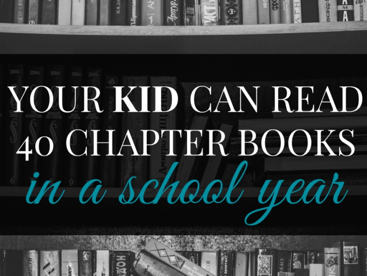 Your Kid Can Read 40 Chapter Books in a School Year (Yes, They Can!) | HSLDA Blog