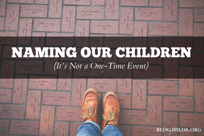 Naming Our Children (It's Not a One-Time Event) | HSLDA Blog