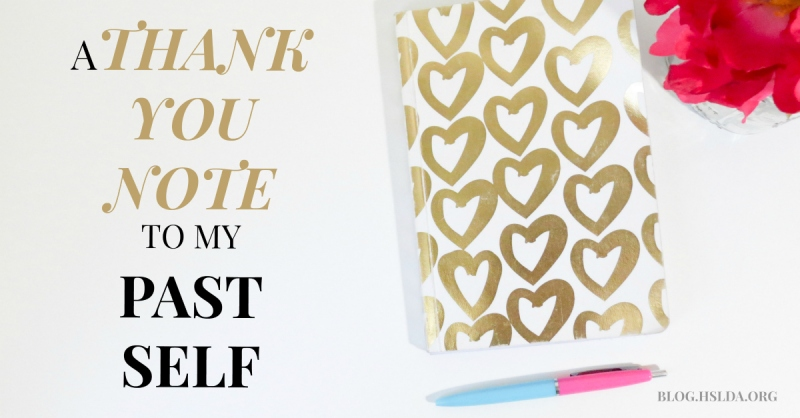 A Thank-You Note to My Past Self | HSLDA Blog