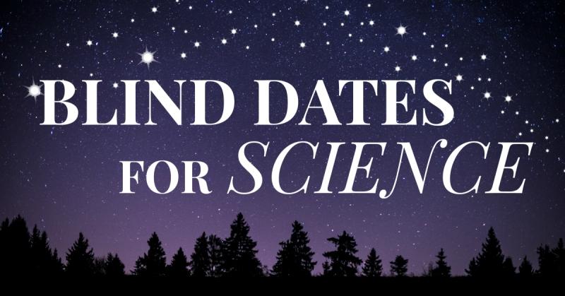 Blind Dates for Science | HSLDA Blog