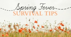 Spring Fever Survival Tips | HSLDA Blog