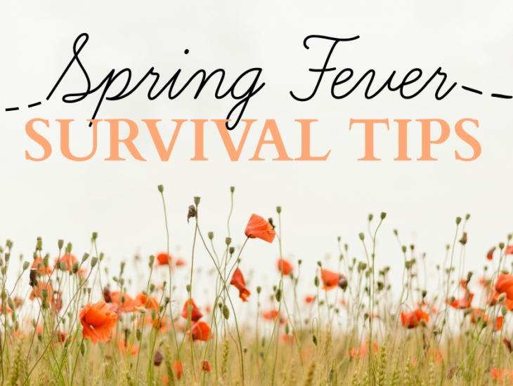 Spring Fever Survival Tips | HSLDA Blog