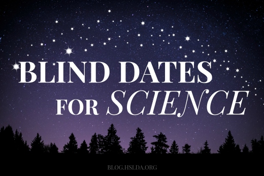 OR - Blind Dates for Science - CB - HSLDA Blog