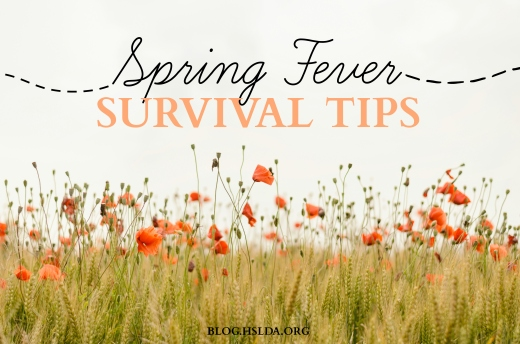 OR - Spring Fever Survival Tips - RR- HSLDA Blog