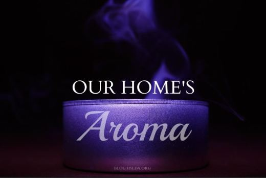 Our Home's Aroma | HSLDA Blog