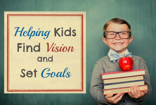 Helping Kids Find Vision and Set Goals_Final.jpg