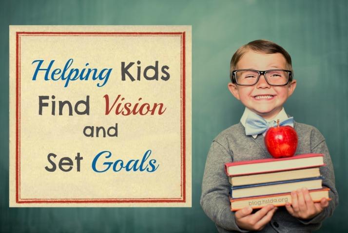 Helping Kids Find Vision and Set Goals_Final.jpg