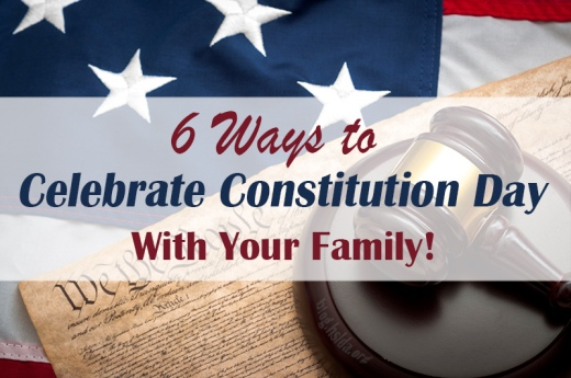 6 ways to celebrate constitution day with your family