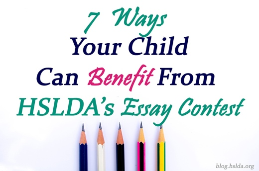 ways your child can benefit from hslda s essay contest hslda essay contest final