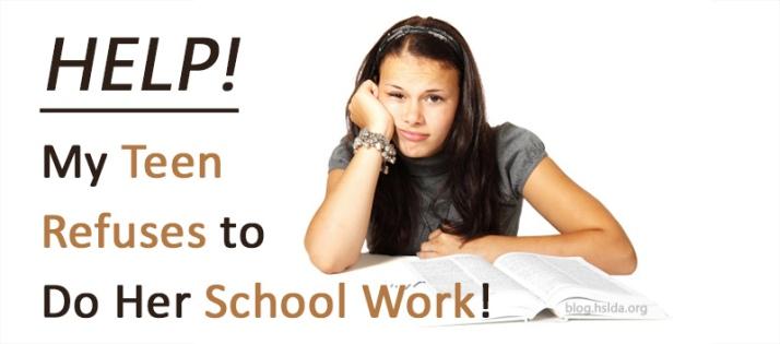 Teen Refusing to do schoolwork