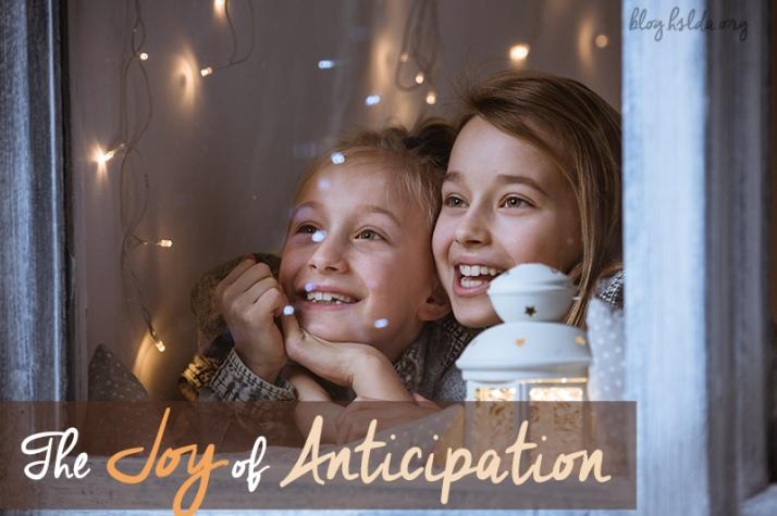 The Joy of Anticipation